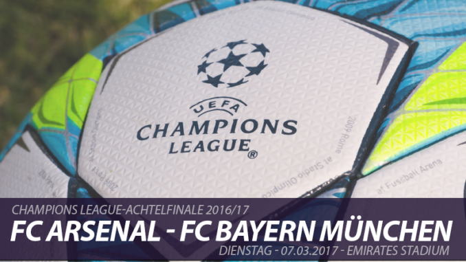 Champions League Tickets: FC Arsenal - FC Bayern München, 7.3.2017