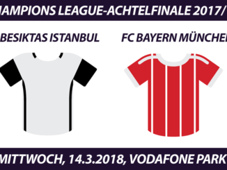 Champions League Tickets: Besiktas Istanbul - FC Bayern, 14.3.2018